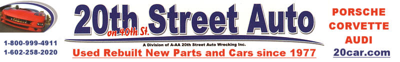 20th Street Auto Parts: Serving the Porsche, Corvette and Audi  Marques