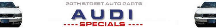 Audi Parts and Cars- New Used Rebuilt Select Aftermarket